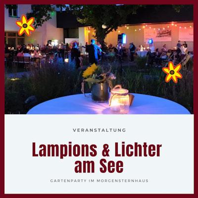 9. Juli Gartenparty Lampions und Lichter